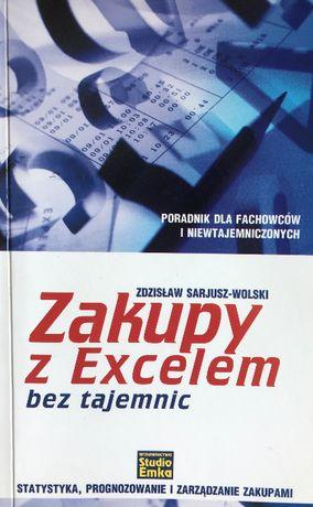 """""""Zakupy z Excelem bez tajemnic"""" Sarjusz-Wolski Zdzisław"""