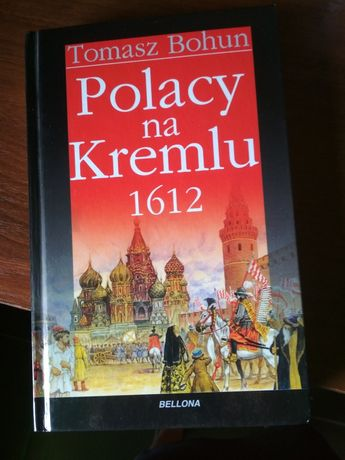 Polacy na Kremlu Tomasz Bohun