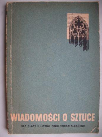 Jacek Antoni Zieliński, Wiadomości o sztuce, dla kl. II Liceum