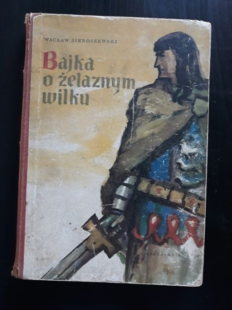 Bajka o Żelaznym Wilku-Wacław Sieroszewski