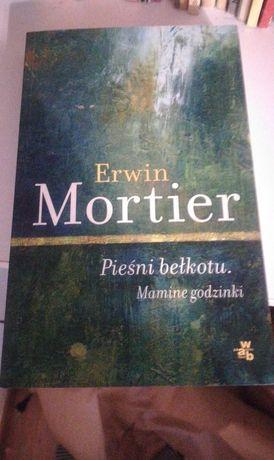 Pieśni bełkotu - Erwin Mortier