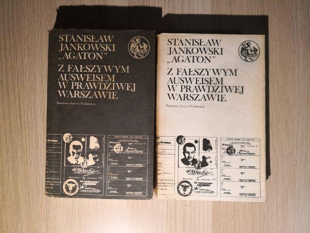 Stanisław Jankowski - z fałszywym ausweisem w prawdziwej warszawie