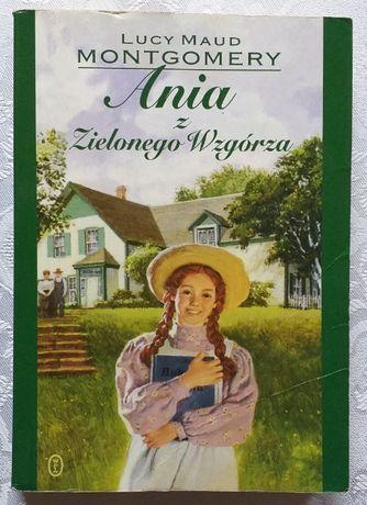ANIA z Zielonego Wzgórza Rok wydania 2010 autor Lucy Maud Montgomery