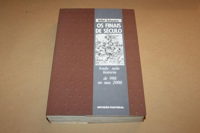 Os Finais de Século Lenda Mito História de 990 ao ano 2000