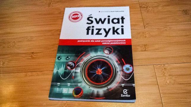 Świat fizyki - podręcznik dla szkół ponadgimnazjalnych