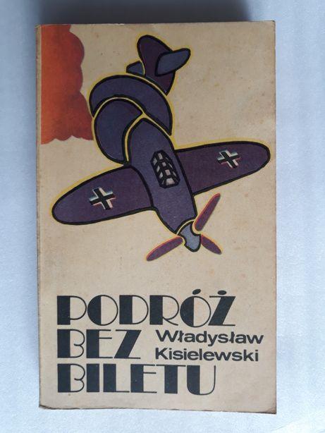Podróż bez biletu; Władysław Kisielewski