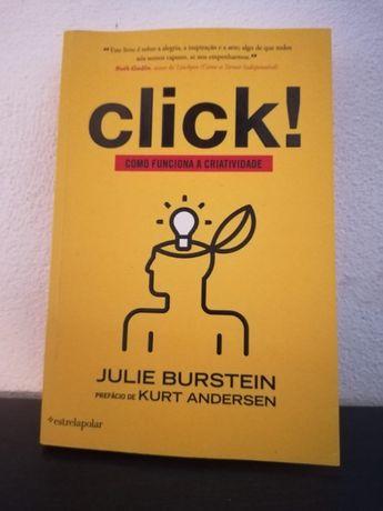 Livro Click! - Como Funciona a Criatividade de Julie Burstein