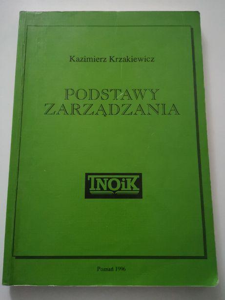 Podstawy zarządzania Kazimierz Krzakiewicz