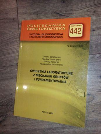 Skrypt 442 Ćwiczenia lab. z mechaniki gruntów i fundamentowania PŚK