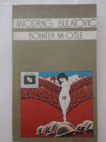 Bohater na ośle - Miodrag Bulatovic