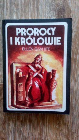 Prorocy i królowie - Ellen G. White
