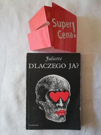 "książka ""dlaczego Ja"" Juliette (pseud.)"