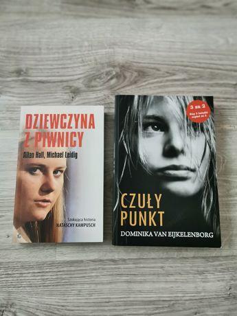 Sprzedam książki Dziewczyna z piwnicy oraz Czuły punkt