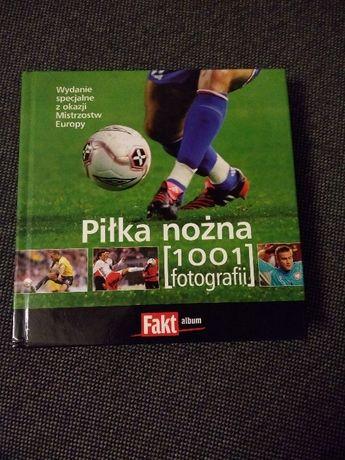 """NOWY Album """"Piłka nożna. 1001 fotografii"""" WYSYŁKA"""