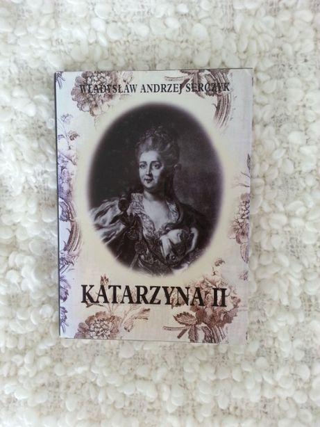 Katarzyna II Władysław Andrzej Serczyk