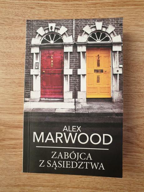 Zabójca z sąsiedztwa - Alex Marwood