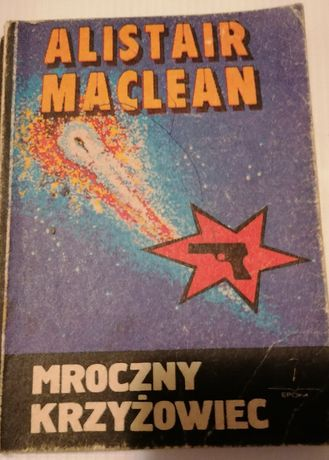 Alistair McLean książki sensacyjne Santoryn i Mroczny krzyżowiec