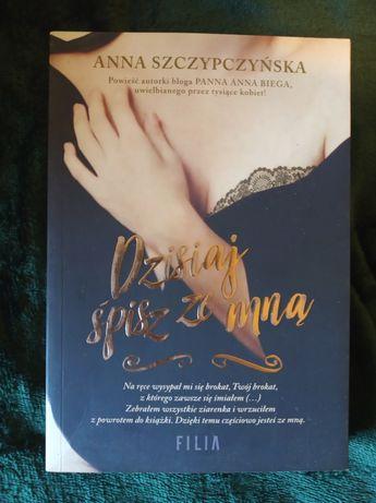 Dzisiaj śpisz ze mną - A.Szczypczynska.
