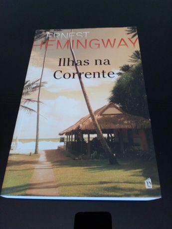 """Livro """"Ilhas na corrente"""" de Ernest Hemingway"""