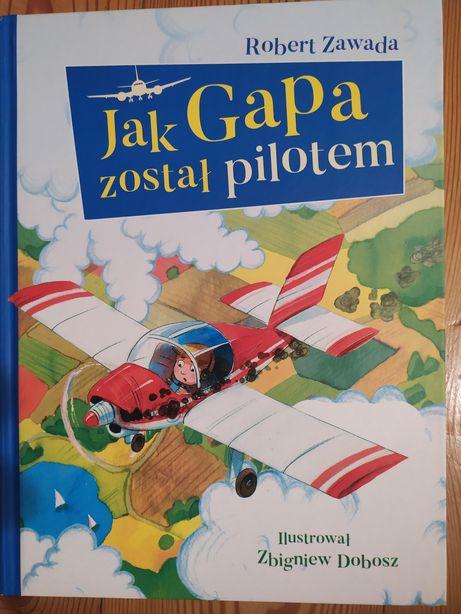 Jak Gapa został pilotem, Robert Zawada