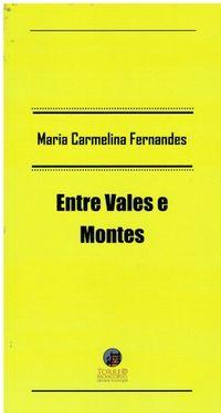 2133 Entre Vales e Montes de Maria Carmelina Fernandes