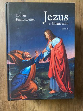Jezus z Nazarethu T. 1-4 -  Roman Brandstaetter
