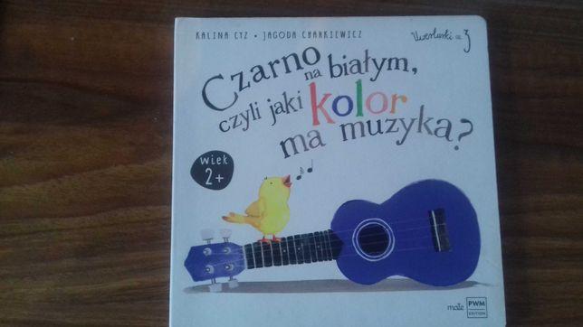 Książka dla dzieci Czarno na białym czyli jaki kolor ma muzyka część 3