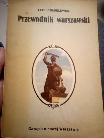 Przewodnik warszawski. Gawęda o nowej Warszawie