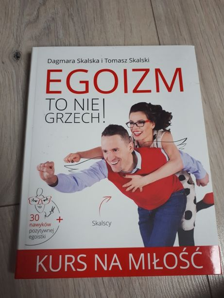 Egoizm to nie grzech Dagmara Skalska