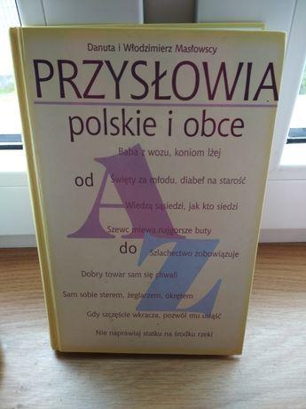 Przysłowia polskie i obce Masłowscy