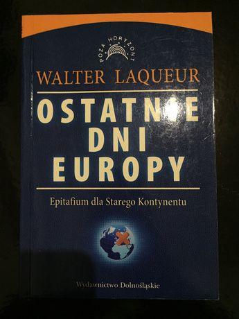 Książka Ostatnie dni Europy Waltera Laqueur'a