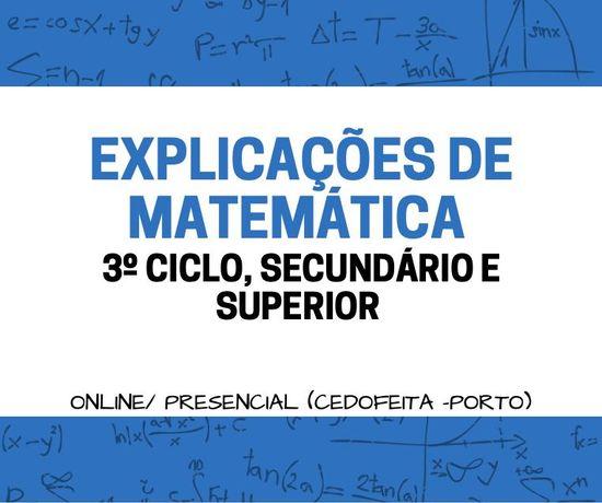 EXPLICAÇÕES DE MATEMÁTICA - 3º ciclo/secundário/superior