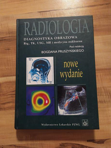 Radiologia diagnostyka obrazowa rtg, tk, usg, mr i med nuklearna