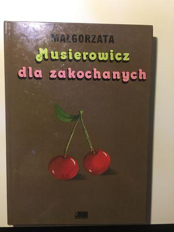 """Małgorzata Musiwrowicz """"Musierowicz dla zakochanych"""""""