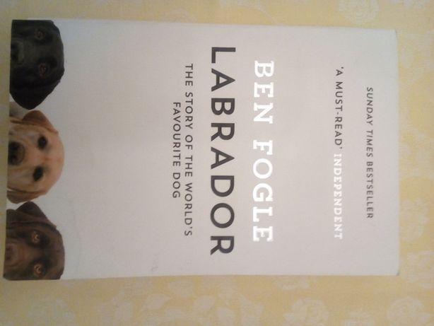 Labrador Ben Fogle Książka po angielsku Wydanie angielskie