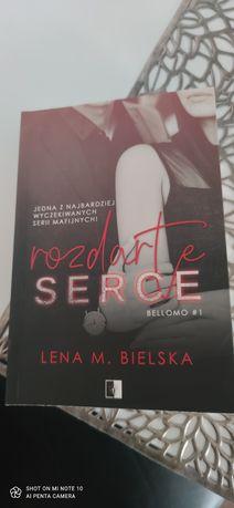 Rozdarte serce Lena M. Bielska