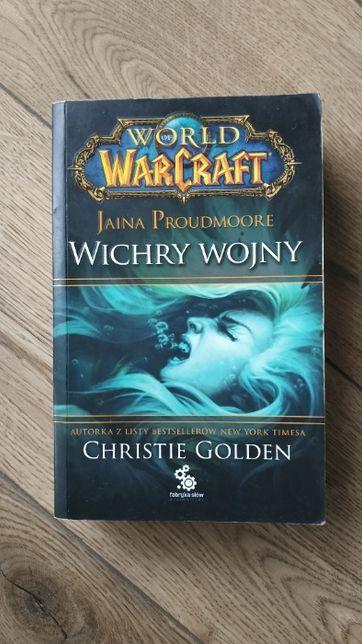 World od Warcraft: Jaina Proudmoore. Wichry wojny - Christie Golden