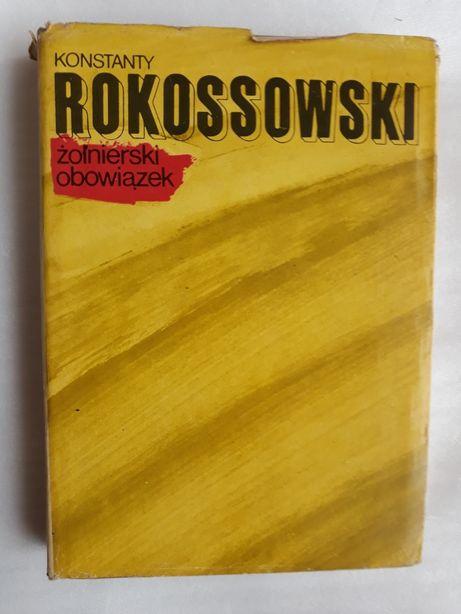 Żołnierski obowiązek; Konstanty Rokossowski