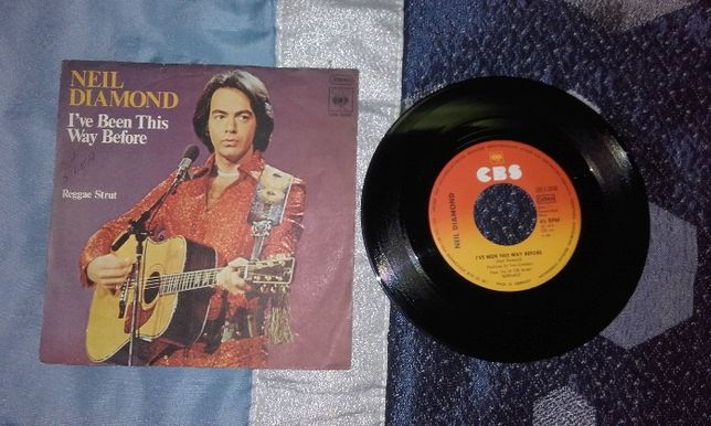 Neil Diamond ‎– I've Been This Way Before - 7'' single