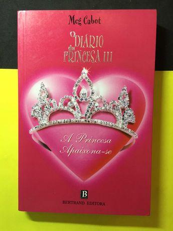 Meg Cabot - O Diário da Princesa III, A Princesa Apaixona-se