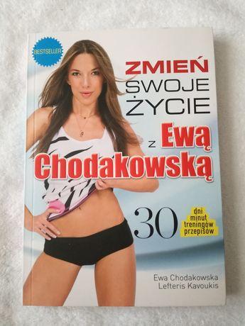 Książka Zmień swoje życie z Ewą Chodakowską Chodakowska