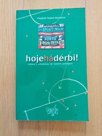 """Livro """"Hoje há Derby"""", de Vladimir Nobre Monteiro, como novo"""