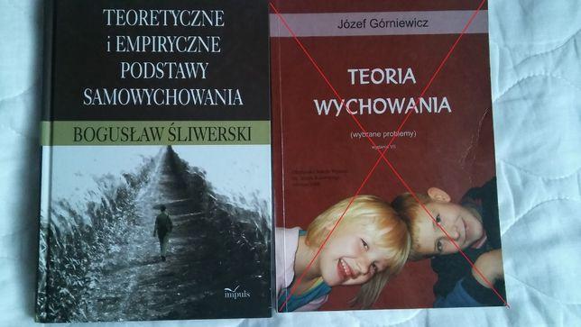 """""""Teoretyczne i empiryczne podstawy samowychowania"""" Bogusław Śliwerski"""