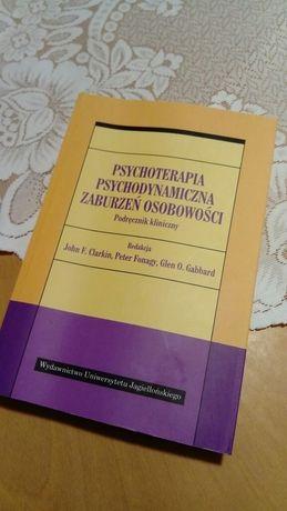 Psychoterapia psychodynamiczna zaburzeń osobowości - Podr. Kliniczny