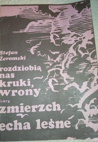 Książka Stefan Żeromski rozdziobią nas kruki