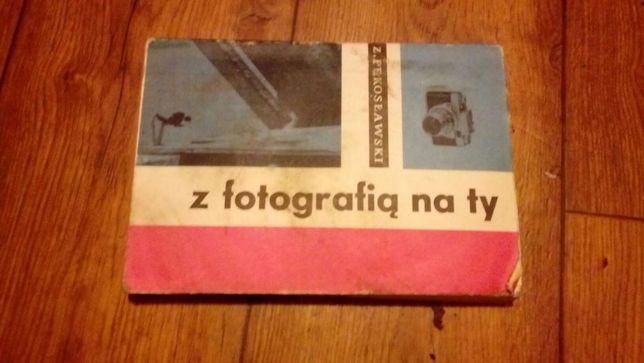 """Z. Pekosławski """"Z fotografią na ty"""""""