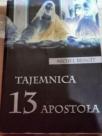 "Michel Benoit "" Tajemnica 13 apostoła"""