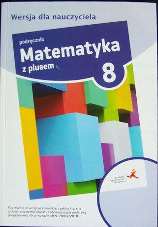 Matematyka z plusem kl 8 książka nauczyciela