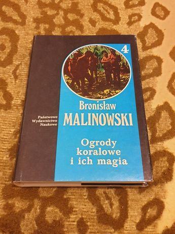 Bronisław Malinowski - Ogrody koralowe i ich magia część 2