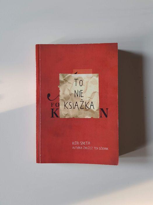 To nie książka KERI SMITH zniszcz ten dziennik nieuzywana Cisiec - image 1